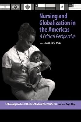 Nursing and Globalization in the Americas by Karen Lucas Breda