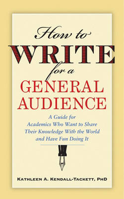 How to Write for a General Audience book