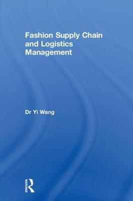 Fashion Supply Chain and Logistics Management book