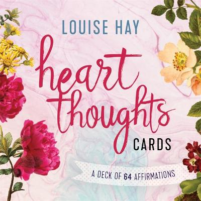 Heart Thoughts Cards: A Deck of 64 Affirmations by Louise Hay
