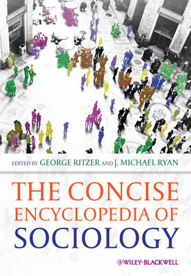 The Concise Encyclopedia of Sociology by George Ritzer