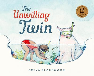 The Unwilling Twin: 2021 CBCA Book of the Year Awards Shortlist Book book