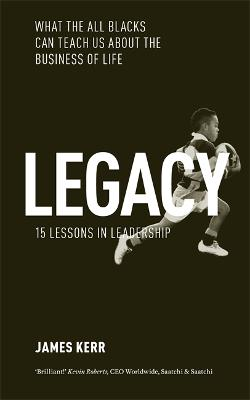 Legacy by James Kerr