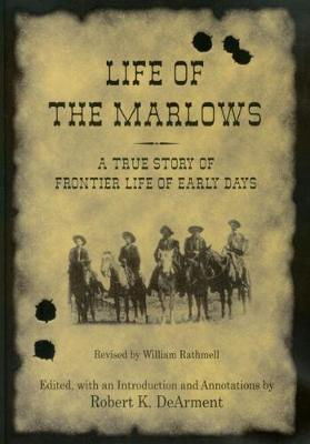 Life of the Marlows by William Rathmell