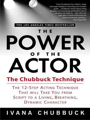 The Power of the Actor by Ivana Chubbuck