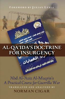 Al-Qa'Ida'S Doctrine for Insurgency book