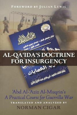Al-Qa'Ida'S Doctrine for Insurgency book