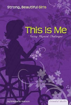 This Is Me by Stephanie Watson