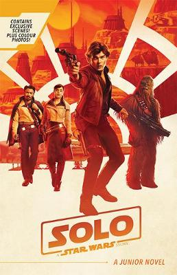 Solo: A Junior Novel by Star Wars
