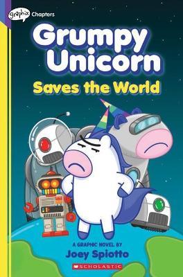 Grumpy Unicorn Saves the World book