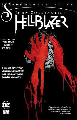 John Constantine, Hellblazer Vol. 2: The Best Version of You book