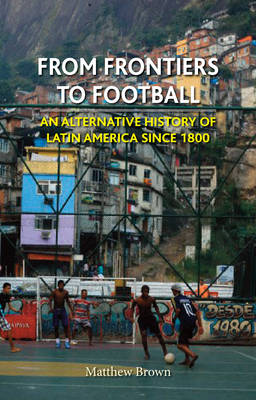 From Frontiers to Football by Matthew Brown