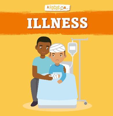 Illness by John Wood