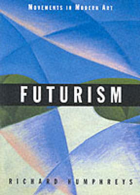 Futurism (Movements Mod Art) by Richard Humphreys