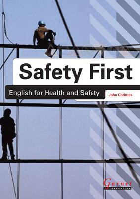 Safety First: English for Health and Safety Resource Book with Audio CDs B1 by John Chrimes