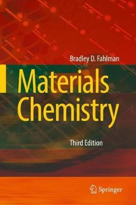 Materials Chemistry by Bradley D. Fahlman