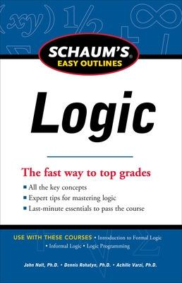 Schaum's Easy Outline of Logic by John Nolt