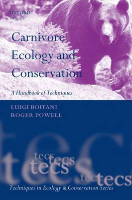 Carnivore Ecology and Conservation by Luigi Boitani