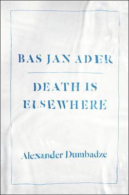 Bas Jan Ader by Alexander Dumbadze