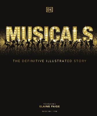 Musicals: The Definitive Illustrated Story book
