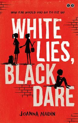 White Lies, Black Dare by Joanna Nadin