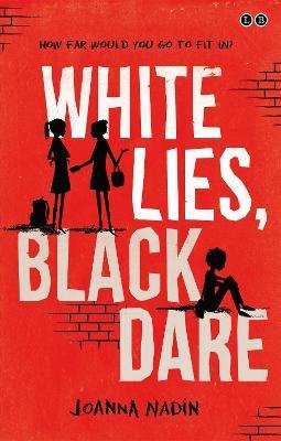 White Lies, Black Dare book