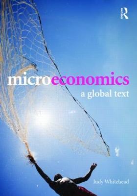 Microeconomics: A Global Text book