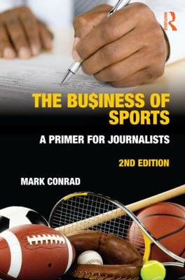 The Business of Sports by Mark Conrad