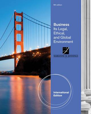 Business: Its Legal, Ethical, and Global Environment, International Edition by Marianne Jennings