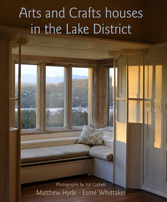 Arts and Crafts Houses in the Lake District by Matthew Hyde