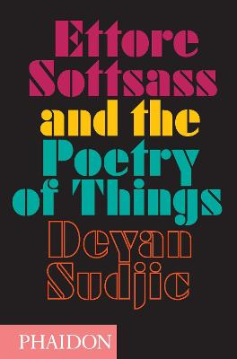 Ettore Sottsass and the Poetry of Things book
