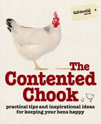 Contented Chook by Gardening Australia