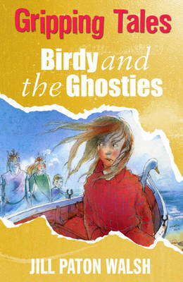 Birdy and the Ghosties by Jill Paton Walsh