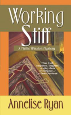 Working Stiff by Annelise Ryan