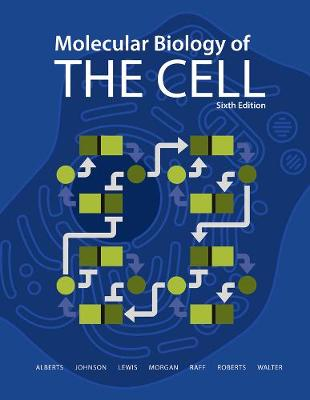 Molecular Biology of the Cell 6E - The Problems Book by Dr. John Wilson