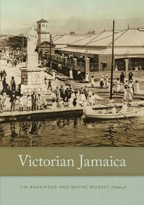 Victorian Jamaica by Tim Barringer