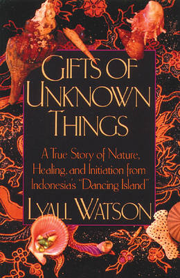 Gifts of Unknown Things book