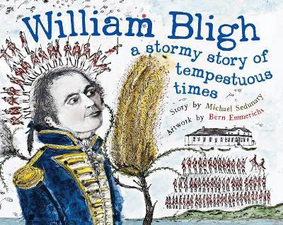 William Bligh by Michael Sedunary