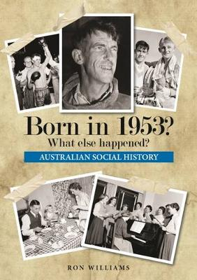 Born in 1953? by Ron Williams