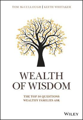 A Wealth of Advice by Tom McCullough