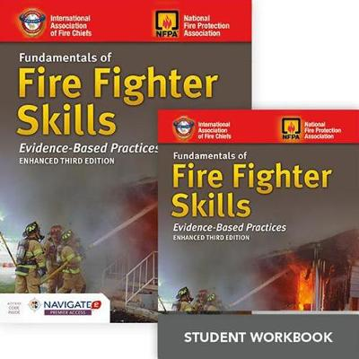 Fundamentals Of Fire Fighter Skills Includes Navigate 2 Premier Access + Fundamentals Of Fire Fighter Skills Student Workbook by IAFC