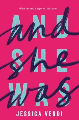 And She Was by Jessica Verdi