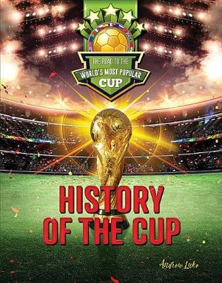 History of the Cup by Andrew Luke