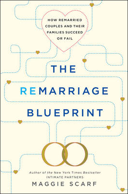 Remarriage Blueprint by Maggie Scarf