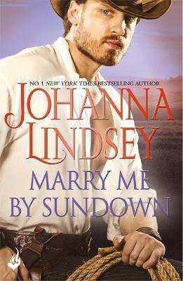 Marry Me By Sundown by Johanna Lindsey