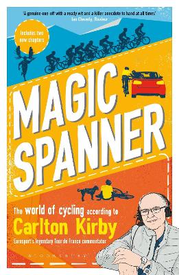 Magic Spanner: SHORTLISTED FOR THE TELEGRAPH SPORTS BOOK AWARDS 2020 by Carlton Kirby