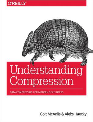 Understanding Compression by Colt McAnlis