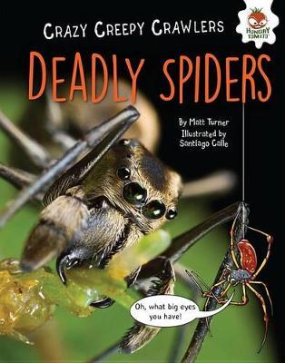 Deadly Spiders by Matt Turner
