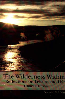 The Wilderness within: Reflections on Leisure and Life book