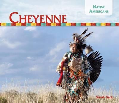 Cheyenne by Sarah Tieck